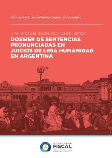 DOSSIER DE SENTENCIAS PRONUNCIADAS EN JUICIOS DE LESA HUMANIDAD EN ARGENTINA