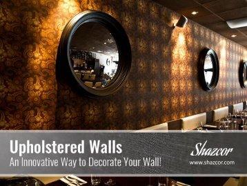 Upholstered Wallpaper Covering Ideas