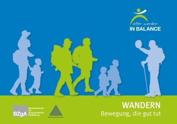 """""""Wandern – Bewegung, die gut tut"""""""