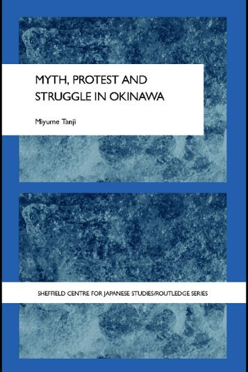 Myth, Protest and Struggle in Okinawa