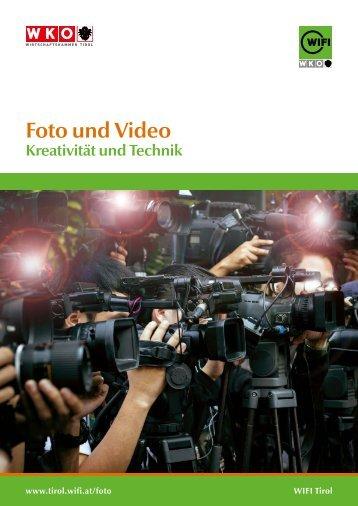 Foto und Video - Kreativität und Technik