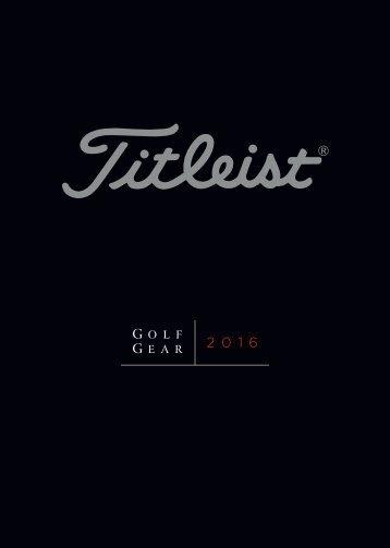 2016_Titleist_Golf_Gear_Catalogs.pdf?_ga=1.46292775.1093115480