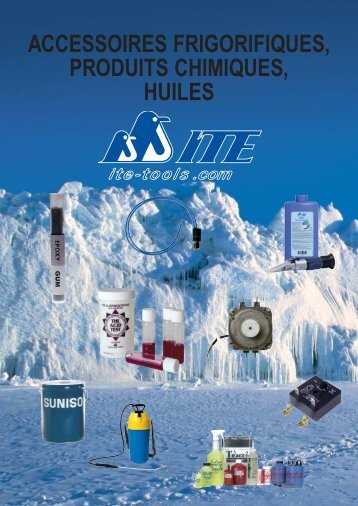 accessoires frigorifiques, produits chimiques, huiles - ITE-Tools.com