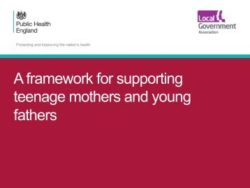A framework for supporting teenage mothers and young fathers
