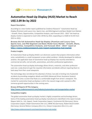 Global Automotive Head-Up Display Market to 2022 - Industry Applications, Market Size, Segmentation, Compandy Share: Credence Research