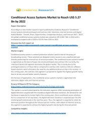 Global Conditional Access Systems Market to 2022 Size,Share,Growth, Trends and Forecast,By Credence Research