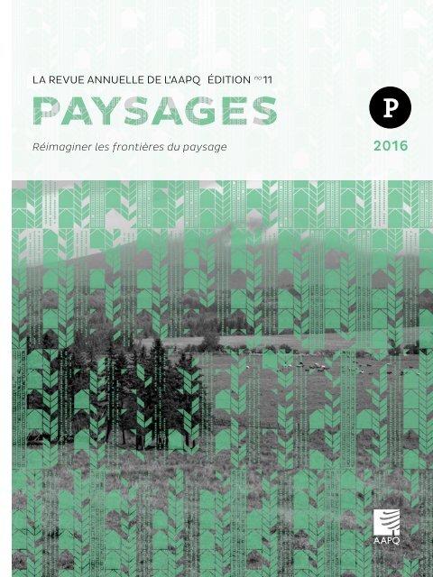 PAYSAGES 2016   Réimaginer les frontières du paysage