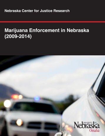 Marijuana Enforcement in Nebraska (2009-2014)