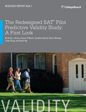 The Redesigned SAT Pilot Predictive Validity Study A First Look