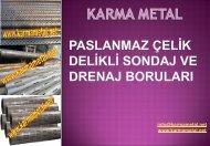 karmametal-paslanmaz-celik-galvaniz-kaplamali-delikli-drenaj-borusu-sondaj-borulari-imalati