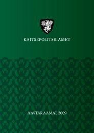 Aastaraamat 2009 (.pdf) - Kaitsepolitseiamet