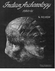 indian archaeology 1960-61 - Archaeological Survey of India