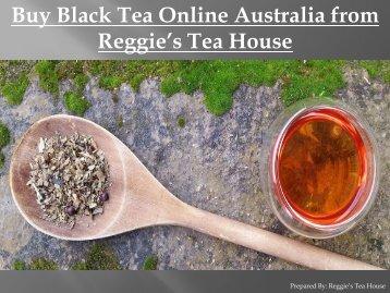 Buy-Black-Tea-Online-Australia-from-Reggies-Tea-House