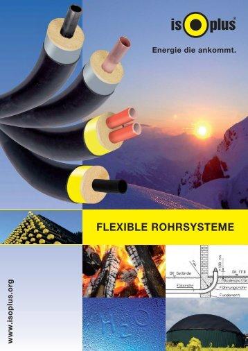 Flexible Rohrsysteme - isoplus Fernwärmetechnik