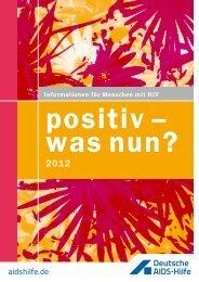 positiv – was nun? - Deutsche AIDS-Hilfe