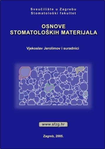 Osnove stomatoloških materijala - Stomatološki fakultet - Sveučilište ...