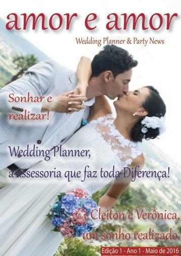 Revista Amor e Amor Wedding Planner - Edição 1 - Ano 1 - Maio de 2016