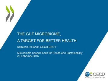 THE GUT MICROBIOME A TARGET FOR BETTER HEALTH