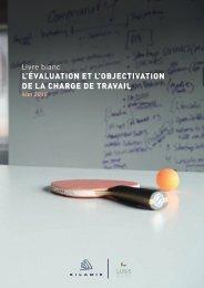 Livre blanc L'ÉVALUATION ET L'OBJECTIVATION DE LA CHARGE DE TRAVAIL