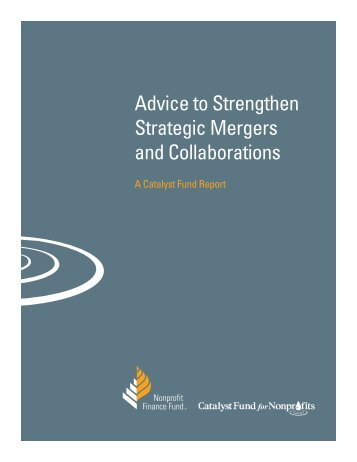Advice to Strengthen Strategic Mergers and Collaborations