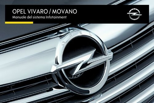 Opel Movano Infotainment Manual MY 16.5 - Movano Infotainment Manual MY 16.5 manuale