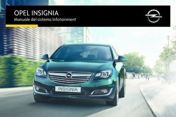 Opel Insignia Infotainment Manual MY 16.5 - Insignia Infotainment Manual MY 16.5 manuale