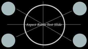 Aspect Ratio Test Slide