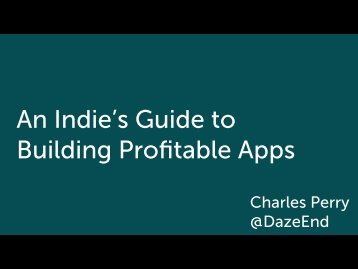 An Indie's Guide to Building Profitable Apps