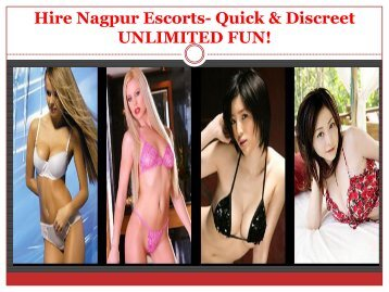 Get unlimited Fun with Nagpur independent Escorts