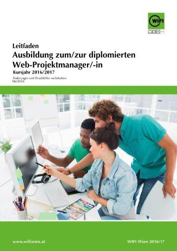 Leitfaden: Ausbildung zum/zur diplomierten Web-Projektmanager/-in