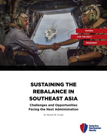SUSTAINING THE REBALANCE IN SOUTHEAST ASIA
