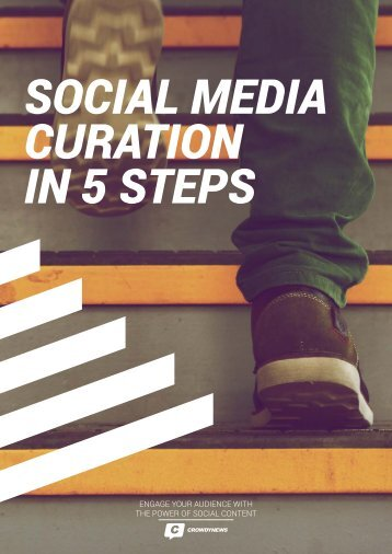 SOCIAL MEDIA CURATION IN 5 STEPS