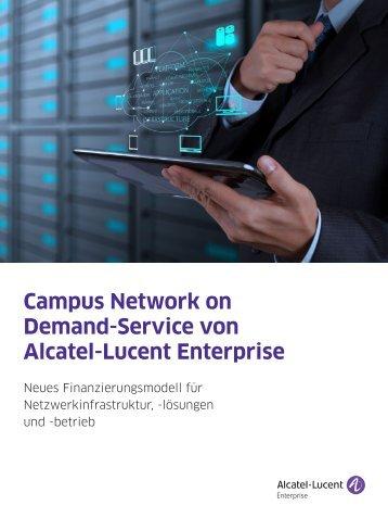 Campus Network on Demand-Service von Alcatel-Lucent Enterprise