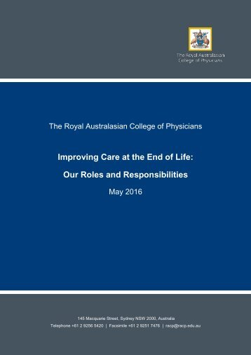Improving Care at the End of Life Our Roles and Responsibilities