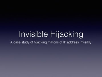 Invisible Hijacking