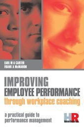 Improving Employee Performance Through Workplace Coaching - A Practical Guide to Performance Management