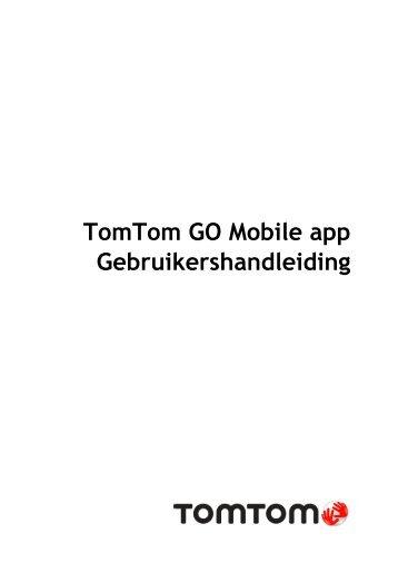 TomTom TomTom GO Mobile Guide de référence - PDF mode d'emploi - Nederlands