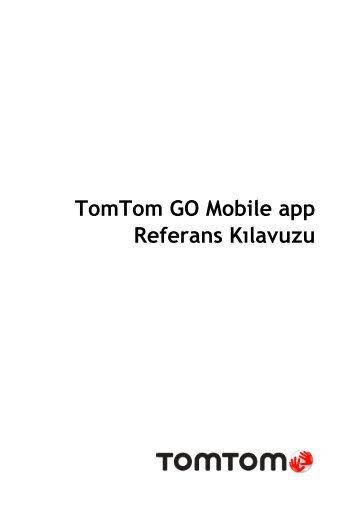 TomTom TomTom GO Mobile Guide de référence - PDF mode d'emploi - Türkçe