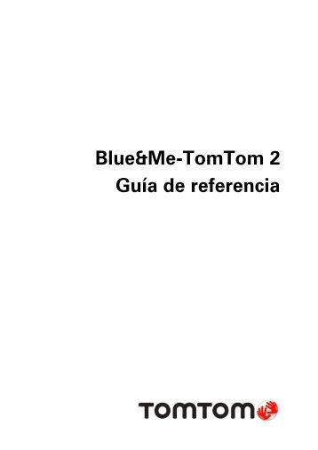 TomTom Blue&Me - TomTom 2 LIVE Guide de référence - PDF mode d'emploi - Español