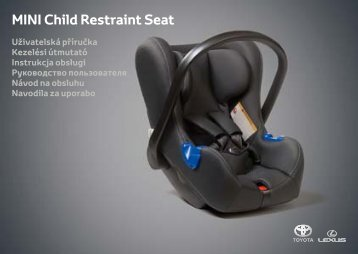 Toyota Child restraint seat - 73700-0W160 - Child restraint seat - Mini - mode d'emploi