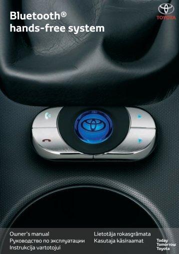 Toyota Bluetooth hands - PZ420-I0290-BE - Bluetooth hands-free system (English Russian Lithuanian Latvian Estonian) - mode d'emploi