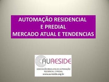 AUTOMAÇÃO RESIDENCIAL E PREDIAL MERCADO ATUAL E TENDENCIAS