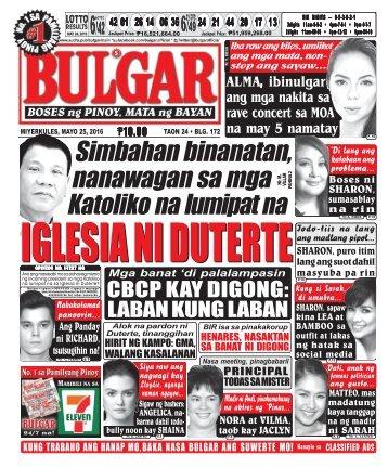 May 25, 2016 BULGAR: BOSES NG PINOY, MATA NG BAYAN