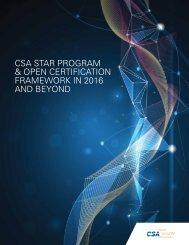 CSA STAR PROGRAM & OPEN CERTIFICATION FRAMEWORK IN 2016 AND BEYOND