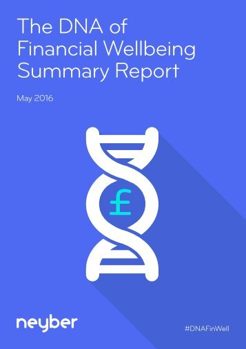 The DNA of Financial Wellbeing Summary Report