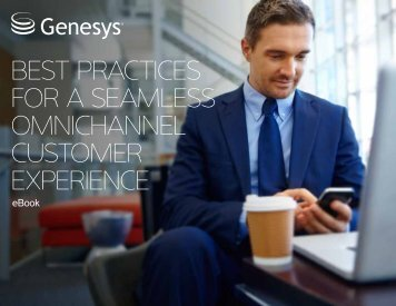 BEST PRACTICES FOR A SEAMLESS OMNICHANNEL CUSTOMER EXPERIENCE
