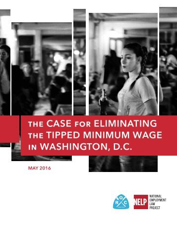 the CASE for ELIMINATING the TIPPED MINIMUM WAGE in WASHINGTON D.C