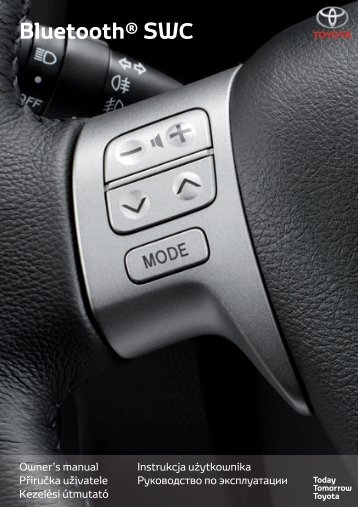 Toyota Bluetooth SWC - PZ420-T0290-EE - Bluetooth SWC (English Czech Hungarian Polish Russian) - mode d'emploi