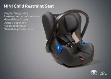 Toyota Child restraint seat - 73700-0W160 - Child restraint seat - Mini - mode d'emploi