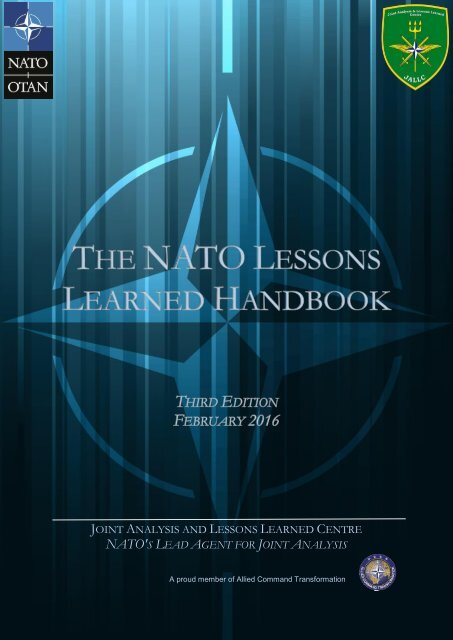 JOINT ANALYSIS LESSONS LEARNED CENTRE NATO'S LEAD AGENT JOINT ANALYSIS